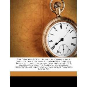 The Plymouth Rock standard and breed book; a complete