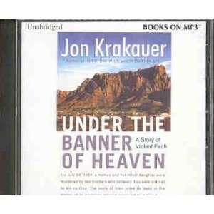 under the banner of heaven (9780736696326): jon krakauer: Books