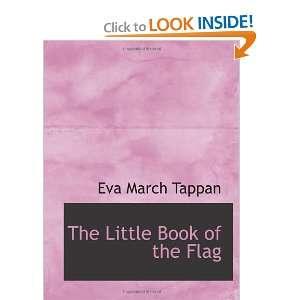 The Little Book of the Flag (9781115906036): Eva March