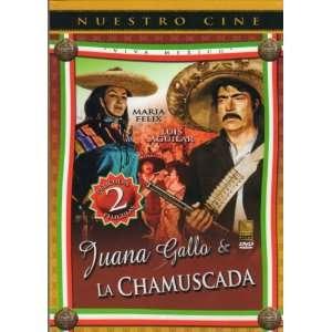 Juana Gallo / La Chamuscada) Maria Felix / Luis Aguilar Movies & TV