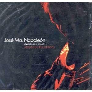 ALBUM DE RECUERDOS: JOSE MARIA NAPOLEON: Music