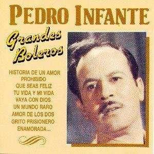 Grandes Boleros Pedro Infante Music