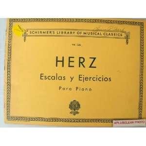 Herz Escalas y Ejercicios Para Piano (Schirmers Library