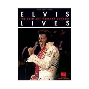 Elvis Lives   The 25th Anniversary Concert Softcover