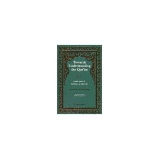 Towards Understanding the Quran, Vol. II (9780860371885