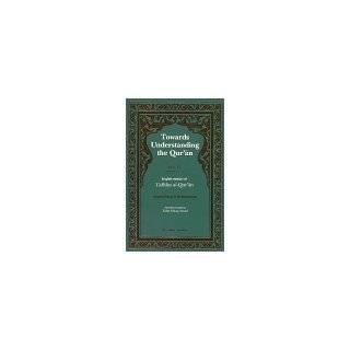 Towards Understanding the Quran, Vol. II (9780860371885
