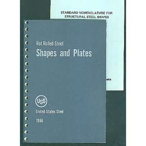 Hot Rolled Steel Shapes and Plates: United States Steel:
