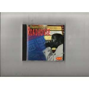 Classics From the Roadhouse   Disc 2 Music