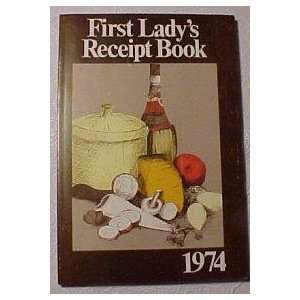 FIRST LADYS RECEIPT BOOK 1974 Books