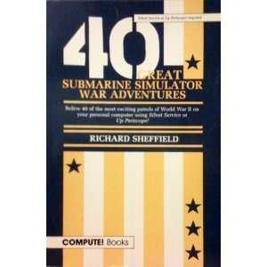 40 Great Submarine Simulator War Adventures (9780874551723