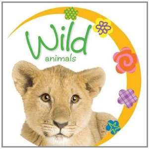 Baby Loves Wild Animals (Busy Baby) (9781848797789) Jane