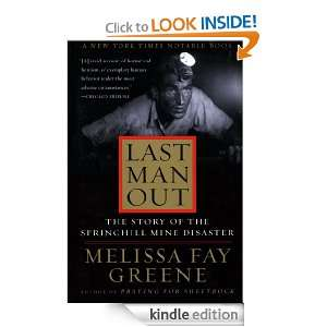 Last Man Out The Story of the Springhill Mine Disaster Melissa Fay