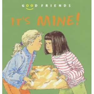 Its Mine (Good Friends) (9781842341544) Janine Amos