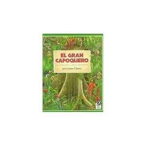 El Gran Capoquero Un Cuento de La Selva ica (Spanish Edition)