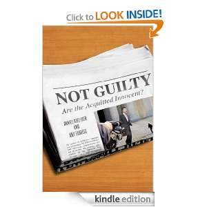 Not Guilty Are the Acquitted Innocent? Amy Farrell, Daniel Givelber