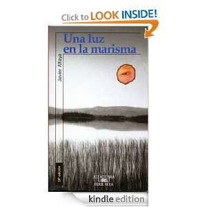 Una luz en la marisma (Spanish Edition): Javier Alfaya: