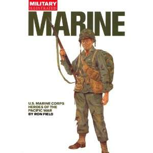 Marine U. S. Marine Corps Heroes of the Pacific War
