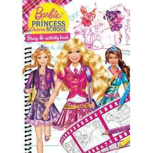 Barbie Princess Charm School Story and Activity Book