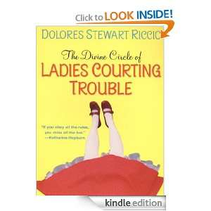 Ladies Courting Trouble Dolores S. Riccio  Kindle Store