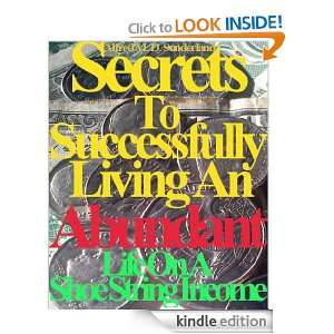 Secrets To Successfully Living An Abundant Life On A Shoe String