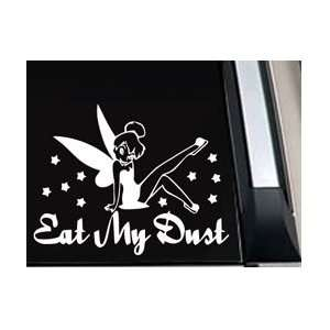 Tinkerbell Eat My Dust Fairy Car Truck Vinyl Decal
