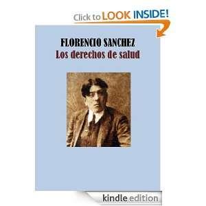 LOS DERECHOS DE SALUD (Spanish Edition) FLORENCIO SANCHEZ