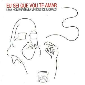 Vinicius: Eu Sei Que Vou Te Amar: Various Artists: Music