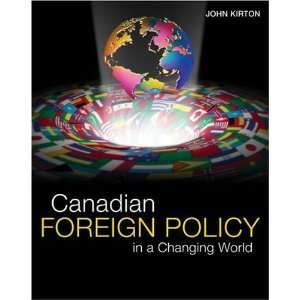 Canadian Foreign Policy in a Changing World (9780176252076