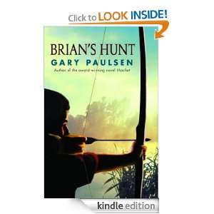 Brians Hunt (Hatchet): Gary Paulsen:  Kindle Store