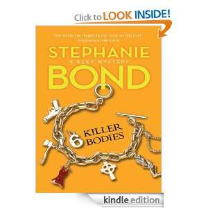 Killer Bodies: Stephanie Bond:  Kindle Store