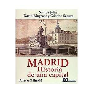 Madrid: Historia De Una Capital (Fiction, Poetry & Drama