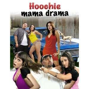 Hoochie Mama Drama: Deadlee, Monique La Barr, Allysa