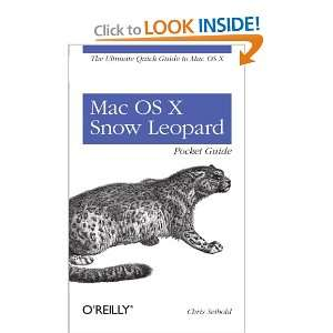 Mac OS X Snow Leopard Pocket Guide The Ultimate Quick Guide to Mac OS