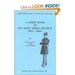 to Military Uniforms) (9781882391271) Don Moore, Mark Kasal Books