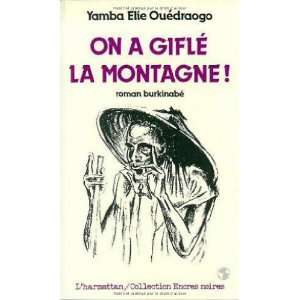On a gifle la montagne (Collection Encres noires) (French