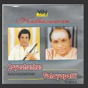 Nadhaswaram: Jayashankar Nadhaswaram, Valayapatti Thavul