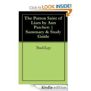 The Patron Saint of Liars by Ann Patchett  Summary & Study Guide